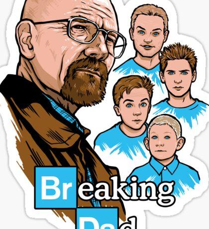 Breaking Dad Sticker