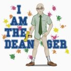 I am the Dean-ger!!! by Jeremy Kohrs