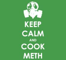 Keep Calm And Cook Meth by Phaedrart