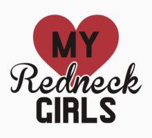 Love My Redneck Girls One Piece - Short Sleeve