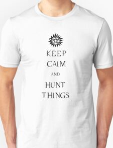 Keep Calm - (and Hunt Things) SPN edition Unisex T-Shirt