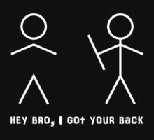 Hey bro, I got your back by rams17