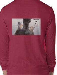 Where is my love? T-Shirt