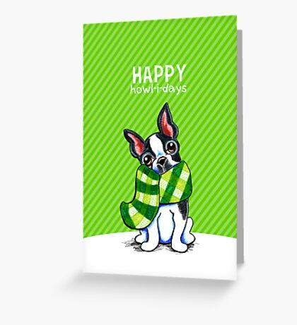 Boston Terrier Plaid Scarf Happy Howl-i-days Greeting Card