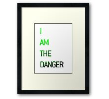 I am the Danger Framed Print