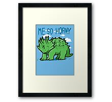 Me so horny Framed Print