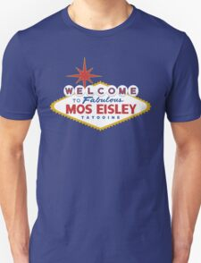 What Happens in Mos Eisley T-Shirt