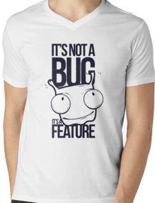It's Not a bug! Mens V-Neck T-Shirt