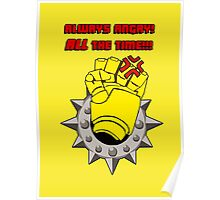 Tabletop gaming - always angry, all the time - powerfist Poster
