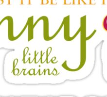 Funny Little Brains Sticker