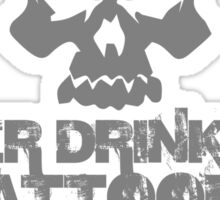 Beer Drinking Tattooed White Trash Biker Sticker