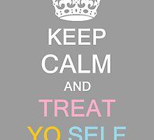 Treat Yo Self by TrentCurtis
