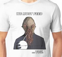Feed the Ood Unisex T-Shirt