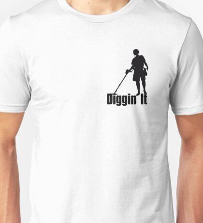 I'm Diggin It - metal detecting,treaure hunting T-Shirt T-Shirt