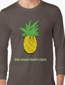 You Know That's Right Long Sleeve T-Shirt