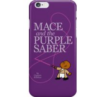 Mace and the Purple Saber iPhone Case/Skin