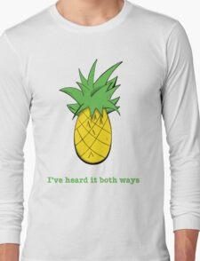 I've Heard it Both Ways Long Sleeve T-Shirt