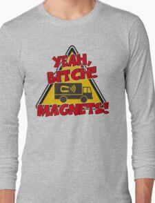 Breaking Bad Inspired - Yeah, Bitch! Magnets! - Jesse Pinkman Magnets - Magnet Truck - Walter White - Heisenberg Long Sleeve T-Shirt