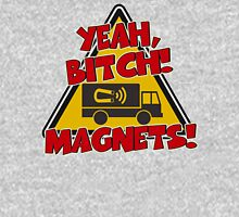 Breaking Bad Inspired - Yeah, Bitch! Magnets! - Jesse Pinkman Magnets - Magnet Truck - Walter White - Heisenberg Unisex T-Shirt