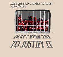 Psychiatry in jail! Unisex T-Shirt