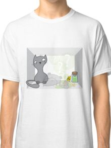 Schrödinger's cat is.... alive Classic T-Shirt
