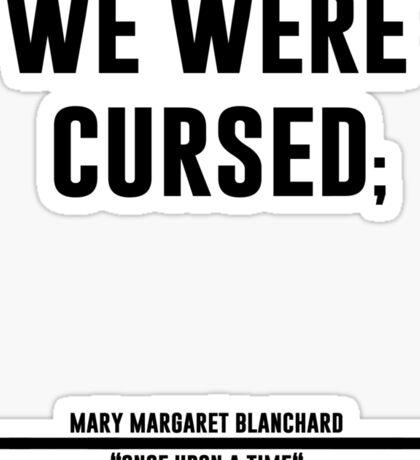 we were cursed Sticker