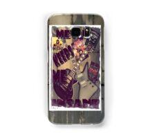 METAL KEEPS ME INSANE Samsung Galaxy Case/Skin
