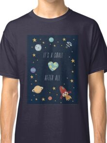 It's a small world after all! Classic T-Shirt