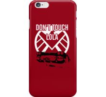 Shield, Don't touch Lola iPhone Case/Skin