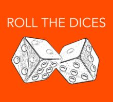 Roll the Dices by Faster117