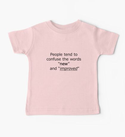 Television - the words 'new' and 'improved' Baby Tee