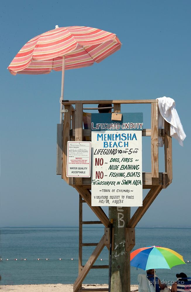 Life Guard On Duty by phil decocco