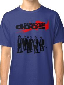 Reservoir Docs Classic T-Shirt