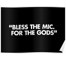 Bless The Mic. For The Gods Poster