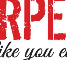 Burpees don't like you either! Sticker