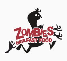 Zombies Hate Fast Food! Kids Clothes
