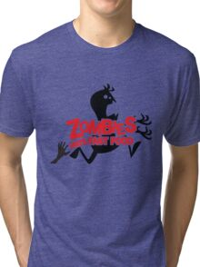 Zombies Hate Fast Food! Tri-blend T-Shirt