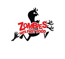 Zombies Hate Fast Food! Photographic Print