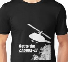 Quotes and quips - Choppa~ - dark Unisex T-Shirt