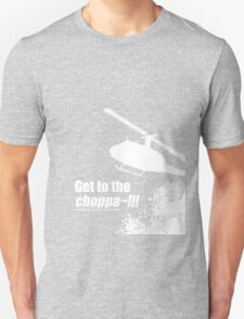 Quotes and quips - Choppa~ - dark T-Shirt