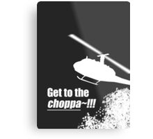 Quotes and quips - Choppa~ - dark Metal Print