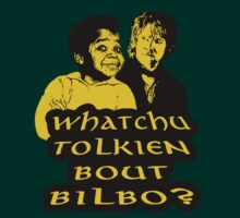 whatchu tolkien bout by toxtethavenger