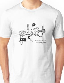 The Machine (Pt. 4) - The Keykeep Unisex T-Shirt