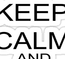 Keep Calm And Smoke A Cigar Sticker