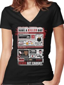 How To Have A Killer Day Women's Fitted V-Neck T-Shirt