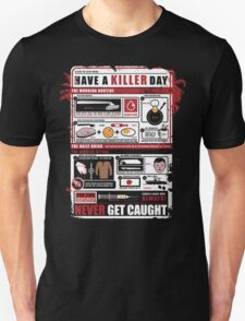 How To Have A Killer Day T-Shirt