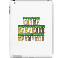 Congratulations on your 1 year anniversary your hard work is appreciated'. iPad Case/Skin