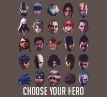 Choose Your Hero - Video Game's Best by Bucky Sentry