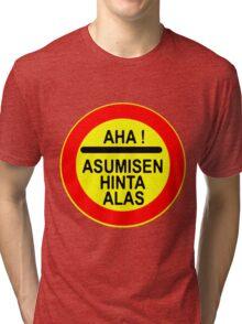 AHA! Asumisen Hinta Alas Tri-blend T-Shirt