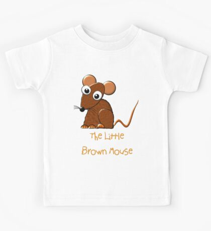 Little Brown Mouse T-shirt Kids Tee